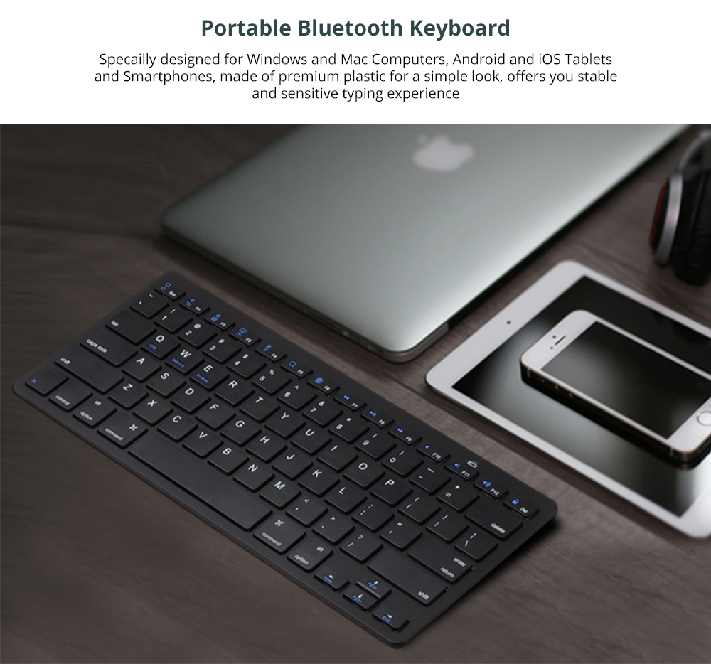 Universal Ultra-slim Bluetooth Keyboard Portable Wireless Bluetooth Keyboard for Apple iPad Air 3/2/1, iPad Pro, iPad Mini 4/3/2/1, iPad 4/ 3/ 2, iPhone, Windows and Mac Computers, Android and iOS Tablets and Smartphones Available 5