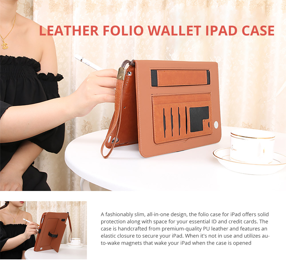 2018 Brand New Leather Smart Stand Folio Business Wallet Case Cover with Card Slots, Kickstand, Document Pocket, Pencil Holder, Elastic Hand Strap for iPad 1/2/3/4 iPad Mini iPad Air 1/2 6