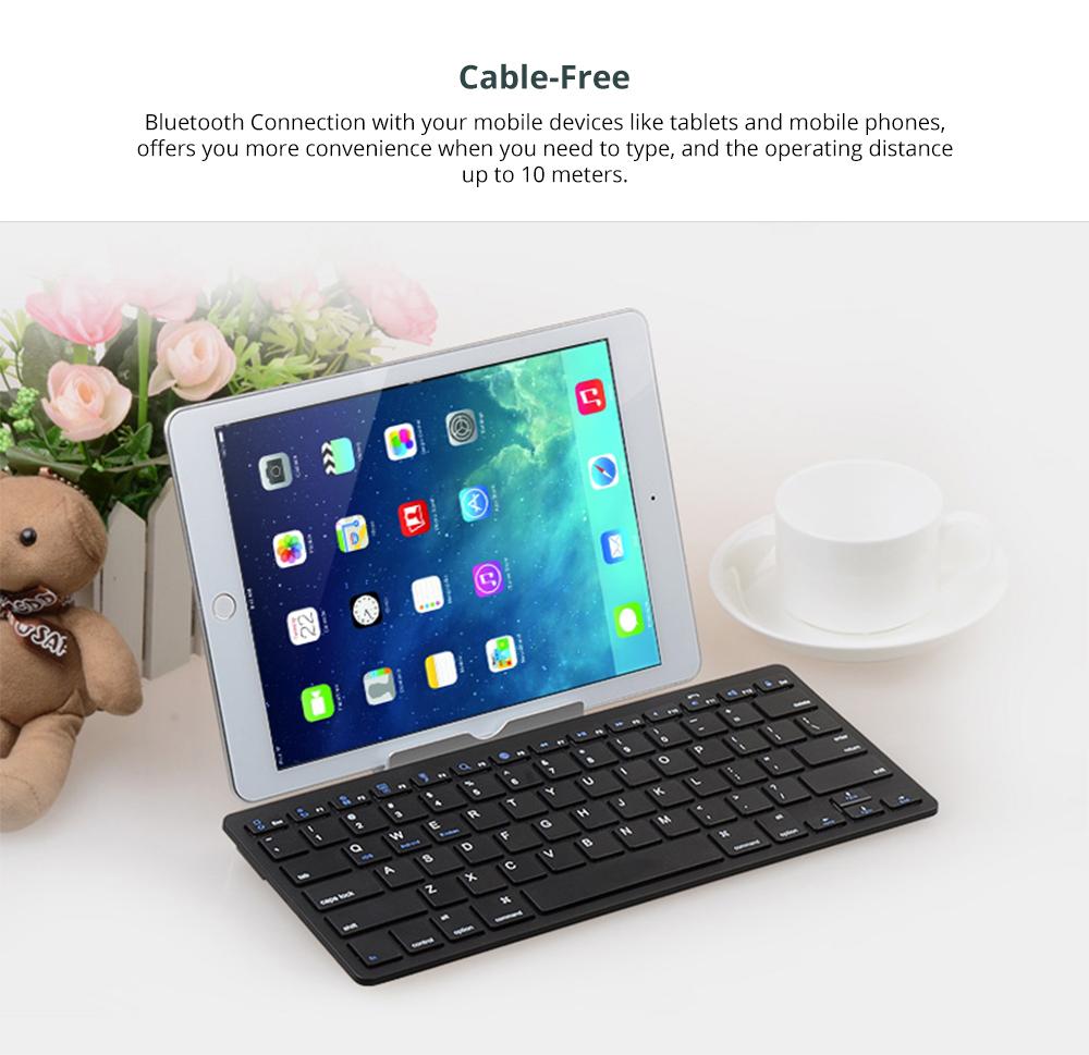 Universal Ultra-slim Bluetooth Keyboard Portable Wireless Bluetooth Keyboard forApple iPad Air 3/2/1, iPad Pro, iPad Mini 4/3/2/1, iPad 4/ 3/ 2, iPhone, Windows and Mac Computers, Android and iOS Tablets and Smartphones Available 6