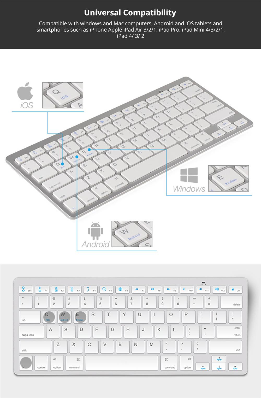 Universal Ultra-slim Bluetooth Keyboard Portable Wireless Bluetooth Keyboard forApple iPad Air 3/2/1, iPad Pro, iPad Mini 4/3/2/1, iPad 4/ 3/ 2, iPhone, Windows and Mac Computers, Android and iOS Tablets and Smartphones Available 7