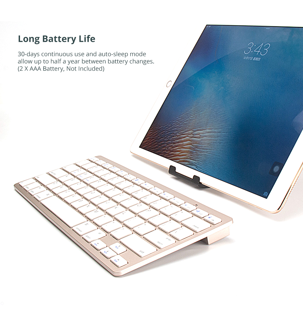 Universal Ultra-slim Bluetooth Keyboard Portable Wireless Bluetooth Keyboard forApple iPad Air 3/2/1, iPad Pro, iPad Mini 4/3/2/1, iPad 4/ 3/ 2, iPhone, Windows and Mac Computers, Android and iOS Tablets and Smartphones Available 9