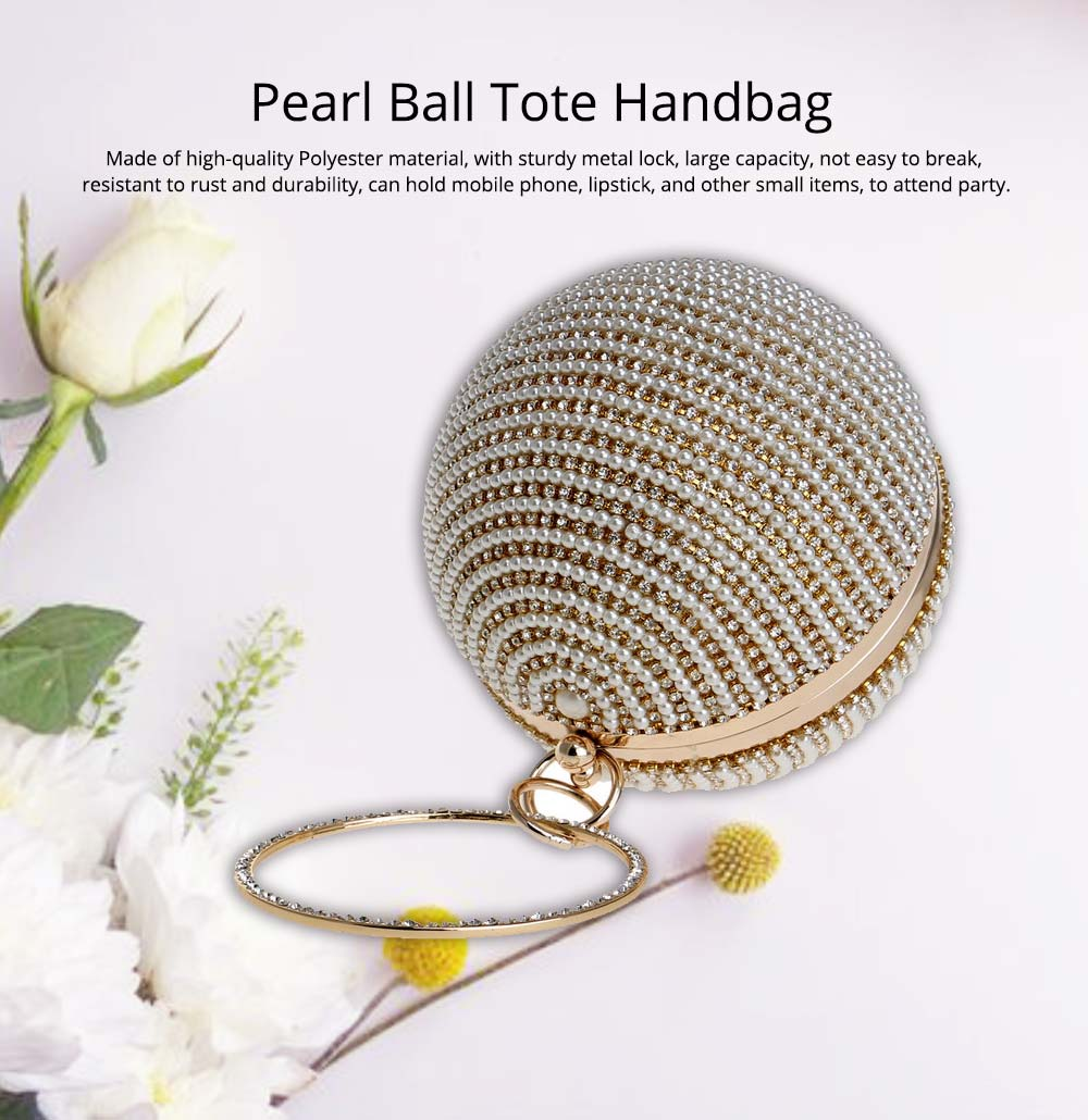 Fashion Pearl Ball Tote Handbag, European Beauty Party Bag, High-quality Polyester Party Evening Bag 0
