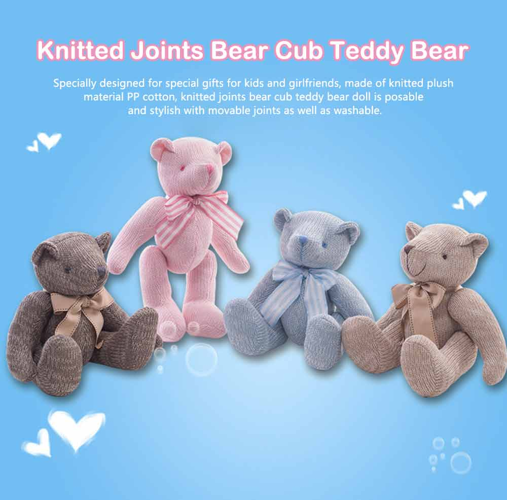 Cub Teddy Bear, Knitted Joints Bear Plush Toy 0