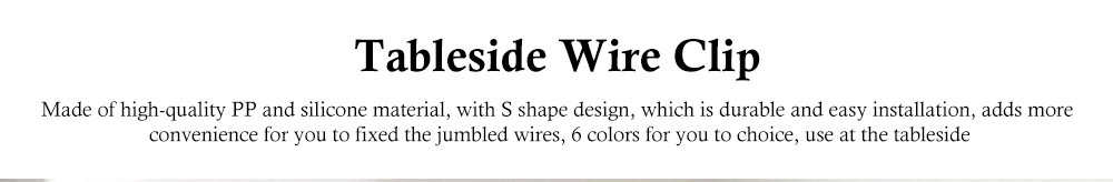 Tableside Wire Clip, with S Shape Design, PP and Silicone Material, Fit Different Thicknesses of The Table 0