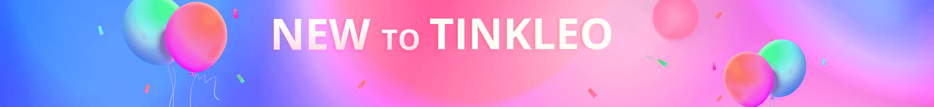 Tinkleo Exclusive Coupons