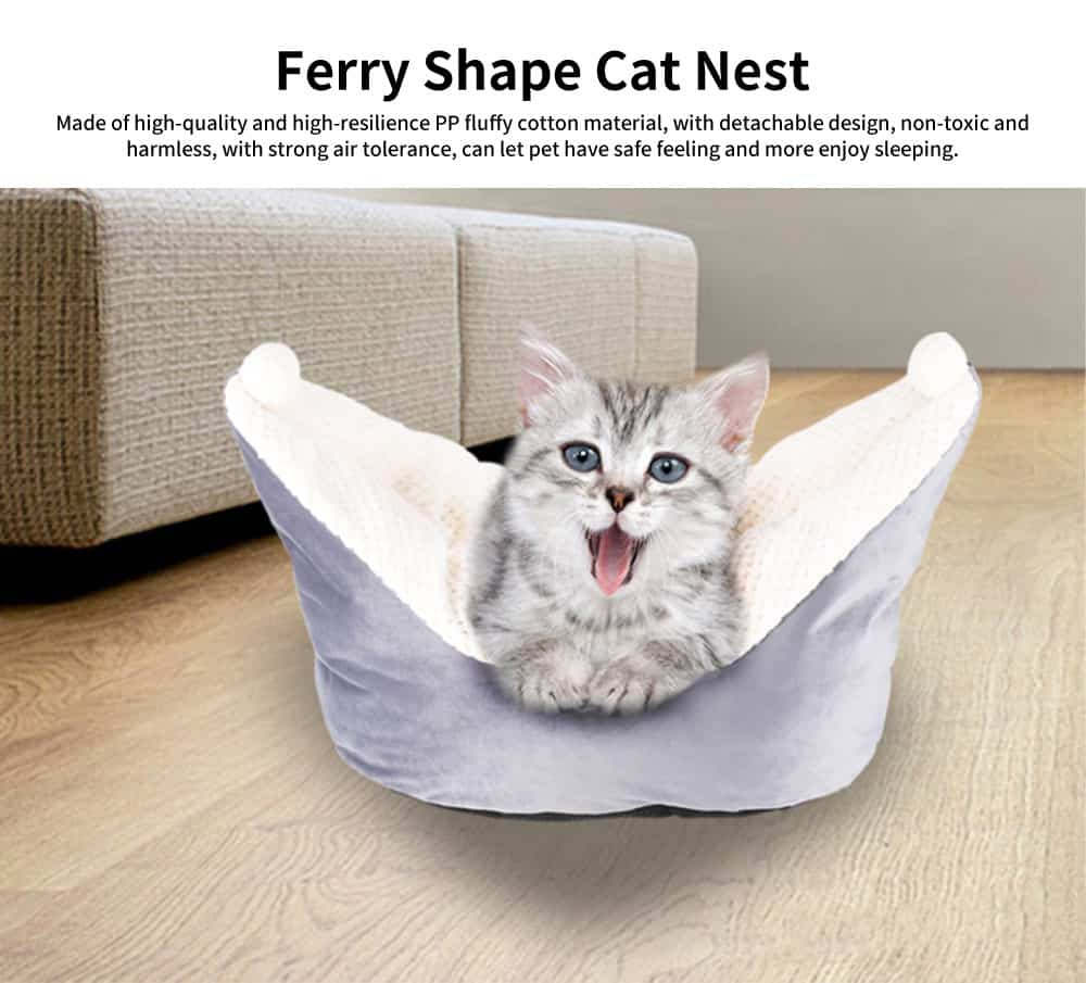 Beautiful Small Ferry Shape Cat Nest, High-quality and High-resilience PP Fluffy Cotton Pet House 0
