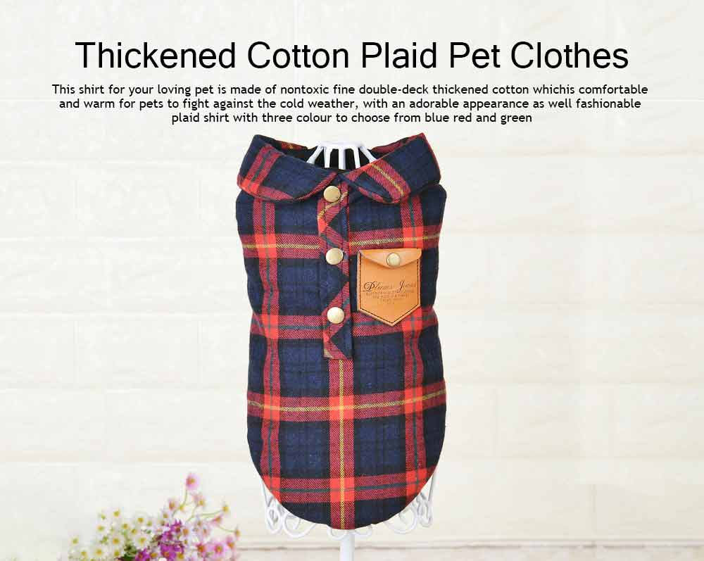 Fashionable Plaid Pet Clothing, Nontoxic Fine Cotton Shirt for dogs, Double-deck Thickened Dog Clothes Autum Winter 0