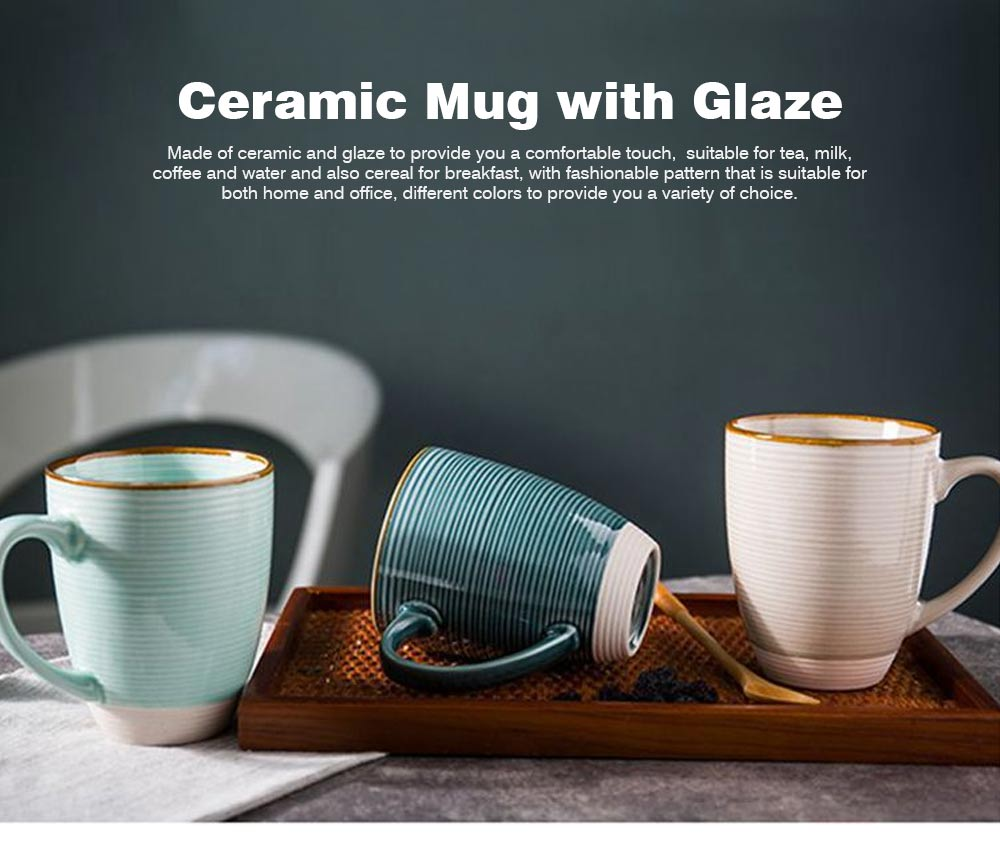 Ceramic Mug Cup with Glaze for Tea, Milk, Coffee, Water, Breakfast Cup for Cereal, Fashionable Water Mug for Home and Office 0