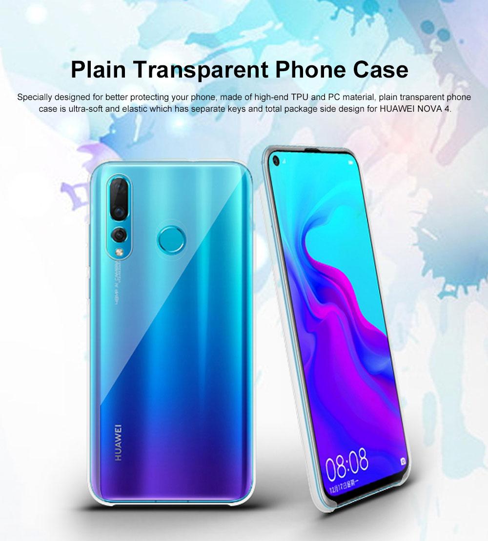 Plain Transparent Phone Case Ultra-soft Light Silicone Phone Shell for HUAWEI NOVA 4 Shinny Phone Cover 0
