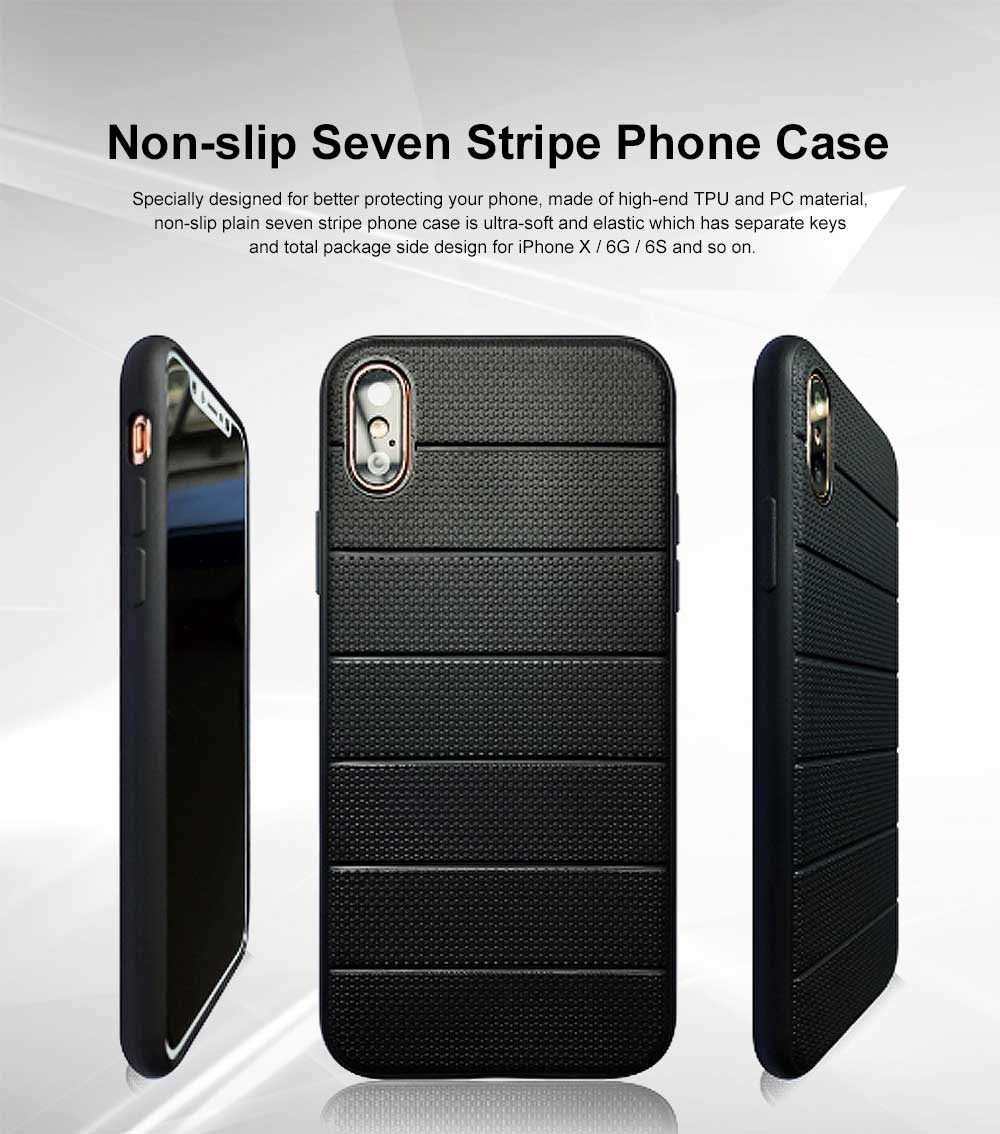 Plain Seven Stripe Phone Case Ultra-soft Silicone Phone Shell for iPhone X, 6 or 6S, iPhone 6 plus, iPhone 7 or 8 ,iPhone 7 Plus or 8 plus Non-slip Phone Cover 0