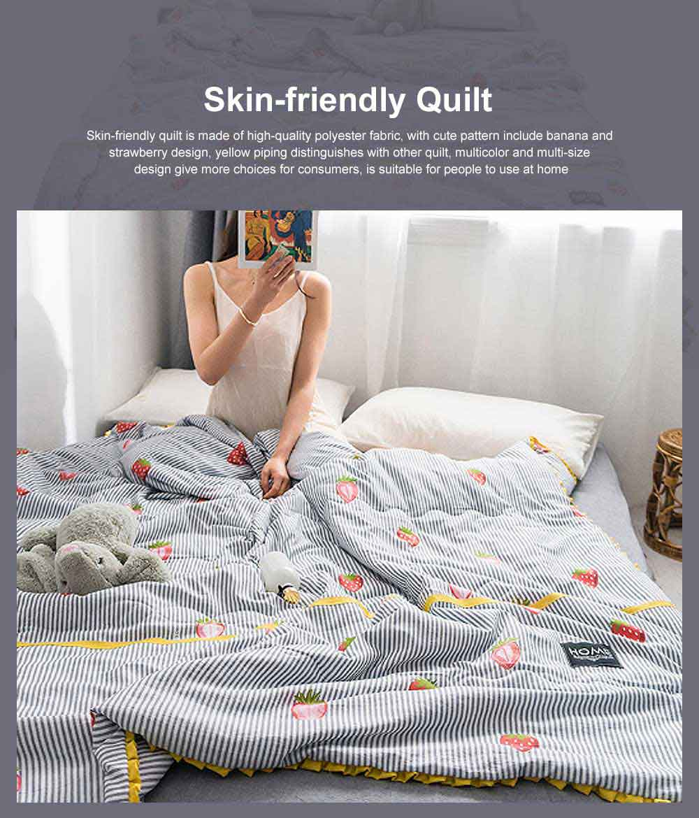 Skin-friendly Quilt, Banana Strawberry Cute Pattern Blanket, Polyester Multi-colors Optional Air Conditioning Quilt 0