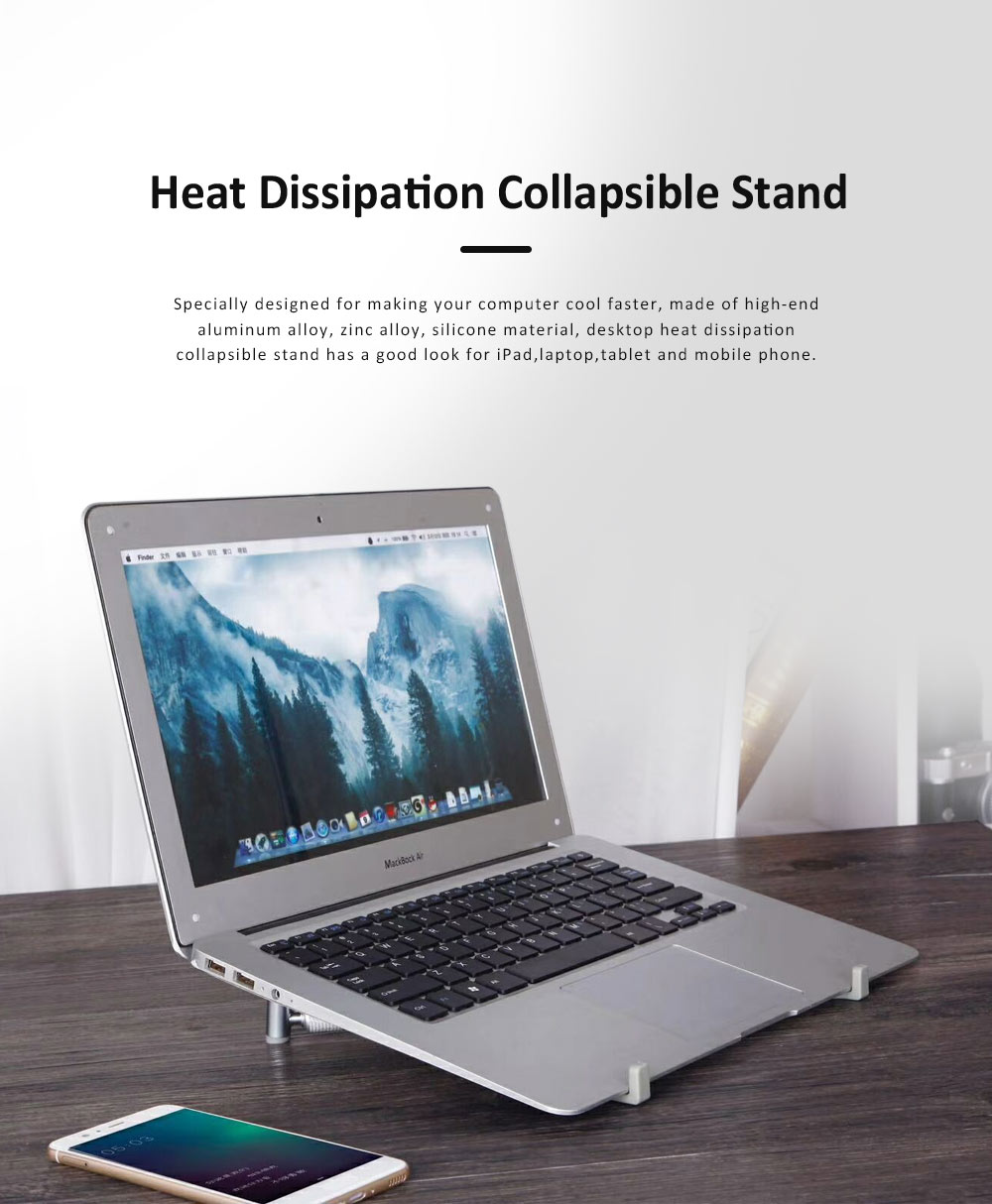 Heat Dissipation Collapsible Mount Holder, Aluminum Alloy Silicone Desktop Stand for iPad, Laptop, Tablet & Mobile Phone 0