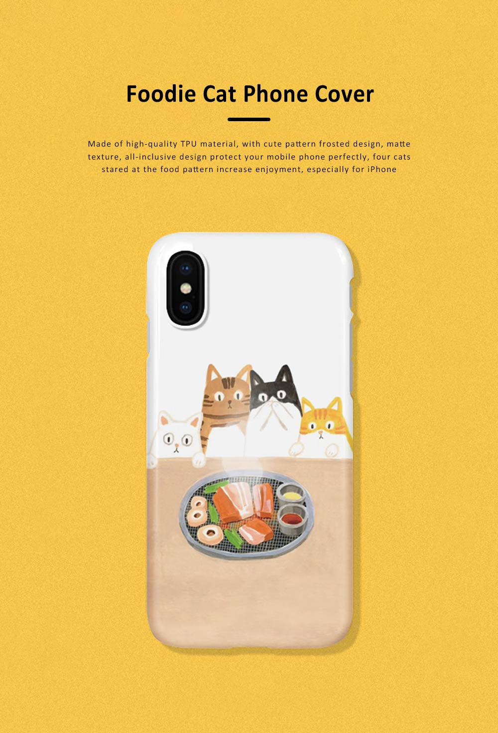 Foodie Cat Phone Cover for iPhone, with TPU Material, Four Cats Stared At the Food Cute Mobile Phone Shell 0