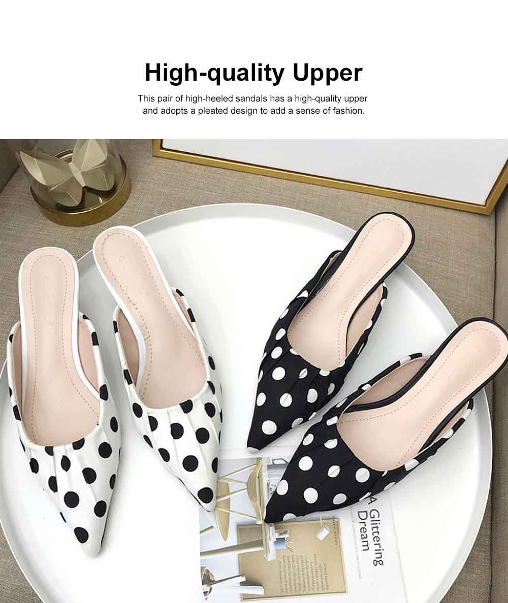 2019 New High Heel Sandals for Women Fashion Pleated Dots Sexy Kitten Heels Tip Binding Slipper Pointed Shoes 3