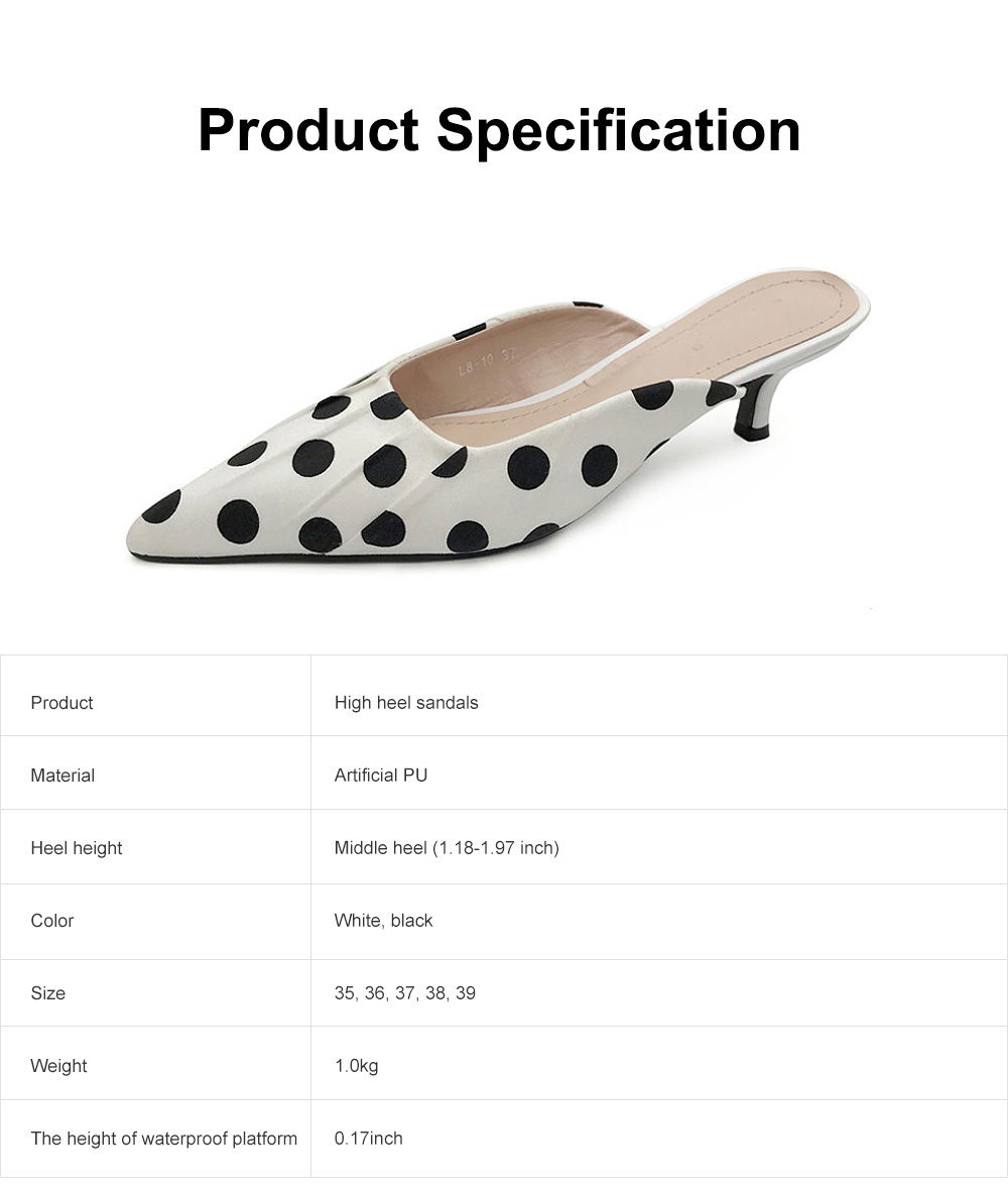 2019 New High Heel Sandals for Women Fashion Pleated Dots Sexy Kitten Heels Tip Binding Slipper Pointed Shoes 6