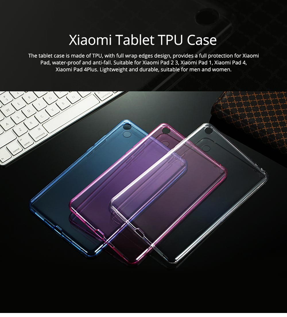 Transparent Protective TPU Case for Xiaomi Tablet, Ultra-thin Shockroof Case for Xiaomi Pad 2 3, Xiaomi Pad 1, Xiaomi Pad 4 4Plus 0