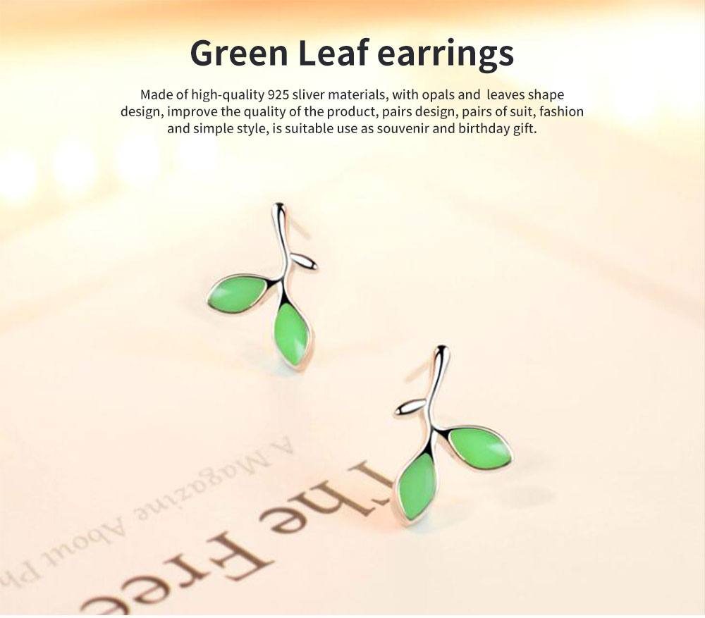 Green Leaf earrings for women Opals Pairs Suits Fashion and Simple Style 925 Sterling Sliver Ear Stud 0