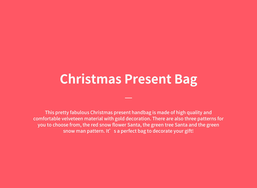 Christmas Gift Santa Claus' Candy Bag for Christmas Day Present Velveteen Handbag with Gold Decoration Three Patterns 0