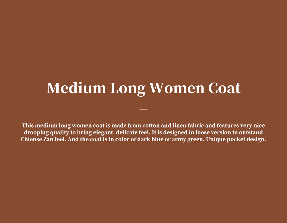Retro Medium Long Overcoat for Women Chinese Style Cotton With Lien Dust Coat Loose Women King-size Coat 0