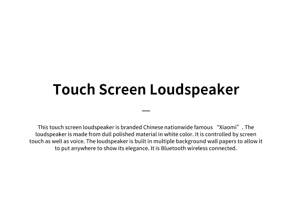 XIAOMI Touch Screen Loudspeaker for Family Use Intelligent Wireless Baffle Box Bluetooth Connection Sound Box 0