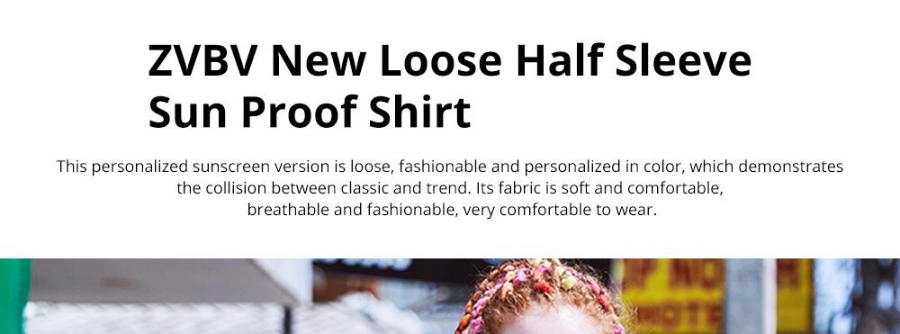 ZVBV 2020 Spring New Loose Korean Fashion Half Sleeve Sun Proof Shirt Fashionable Women's Wear Personalized Leisure Medium Long Shirt 0