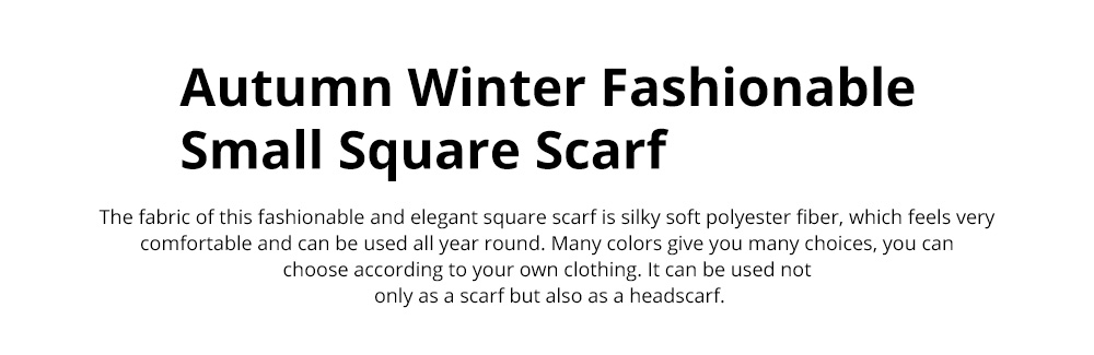 Autumn and Winter Style Fashionable Small Square Scarf Versatile Scarf Neck Protection Korean Small Scarf 0