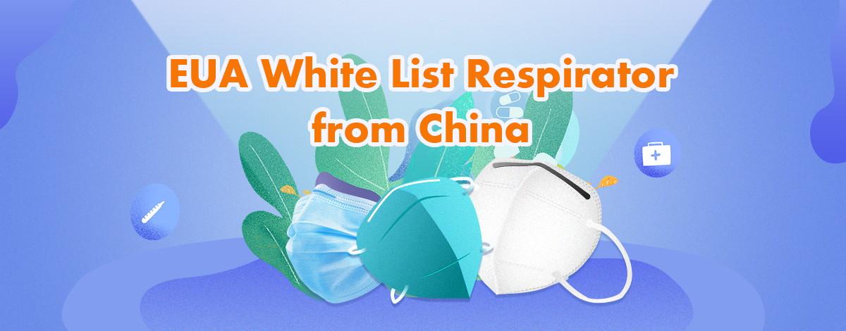 EUA White List Respirator from China